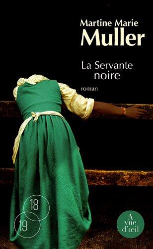 trilogie des servantes (La) n° 3 La servante noire