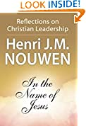 #4: In the Name of Jesus: Reflections on Christian Leadership
