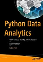 Python Data Analytics: With Pandas, NumPy, and Matplotlib, 2nd Edition Front Cover