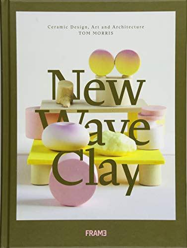 Pdf Arts New Wave Clay: Ceramic Design, Art and Architecture