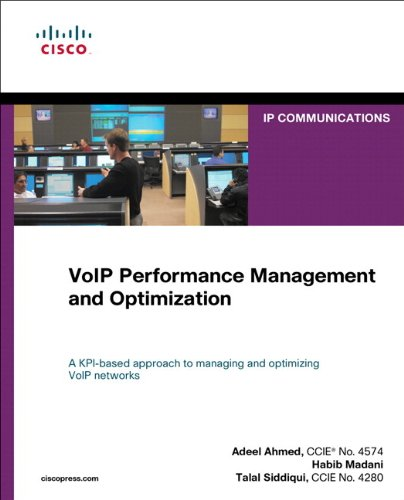VoIP Performance Management and Optimization (paperback) (Networking Technology: Ip Communications) by Cisco Press