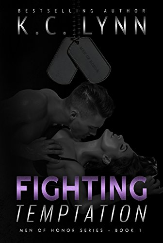 Fighting Temptation (Men Of Honor Book 1) by [LYNN, K.C.]