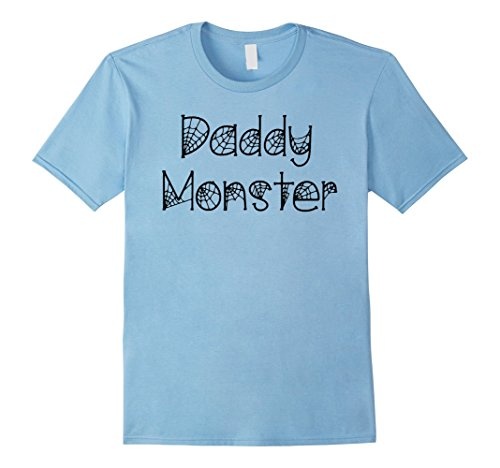 [Mens Mom and Dad Halloween Shirts: Daddy Monster T-Shirt for Dads Large Baby Blue] (Dad Mom And Baby Halloween Costumes)