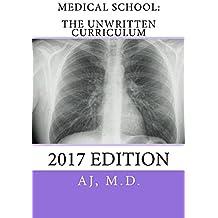 Medical School: The Unwritten Curriculum