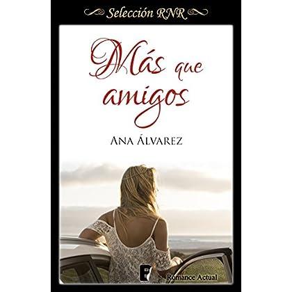 Más que amigos (Serie Amigos 2) (Spanish Edition)