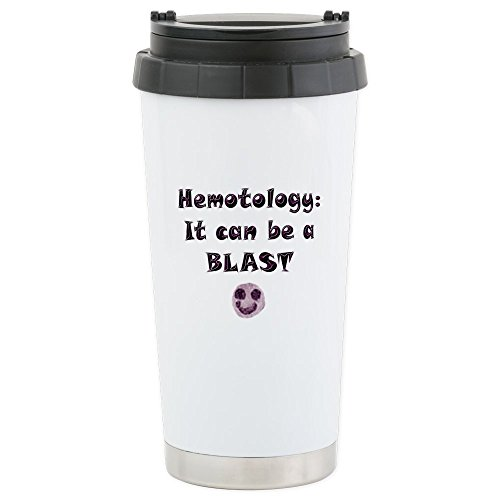 CafePress - Hematology's A BLAST! - Stainless Steel Travel Mug, Insulated 16 oz. Coffee Tumbler