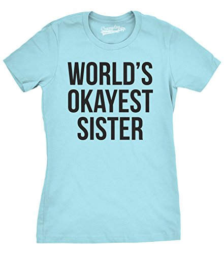 Crazy Dog T-Shirts Womens World's Okayest Sister T Shirt Funny Sarcastic Siblings Tee for Ladies (Light Blue) - L