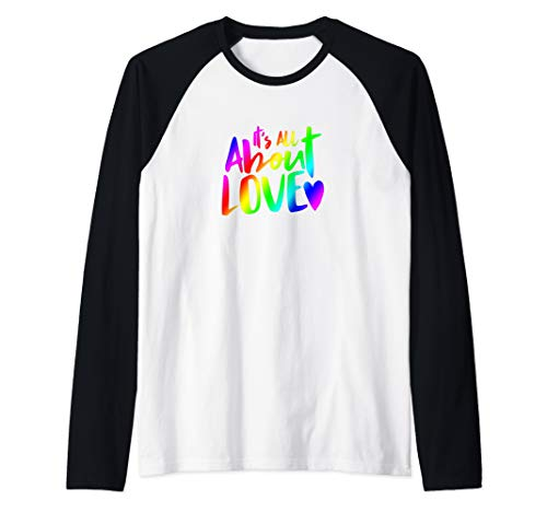 It's All About Love Inclusion Design with Rainbow Raglan Baseball Tee