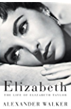 Elizabeth: The Life of Elizabeth Taylor