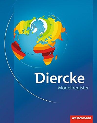 Diercke Weltatlas - Ausgabe 2008: Modellregister