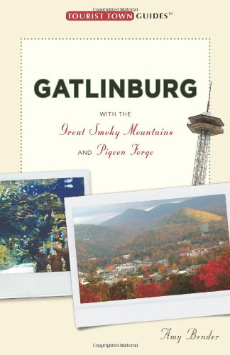 Gatlinburg (Tourist Town Guides)