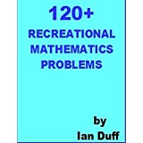 120+ Recreational Mathematics Problems