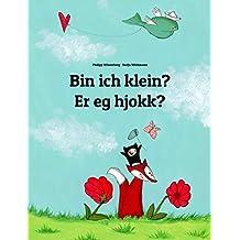 Bin ich klein? Er eg hjokk?: Deutsch-Norn: Zweisprachiges Bilderbuch zum Vorlesen für Kinder ab 2 Jahren (Weltkinderbuch 140) (German Edition)
