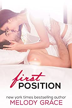First Position (Dirty Dancing Book 1) by [Grace, Melody]