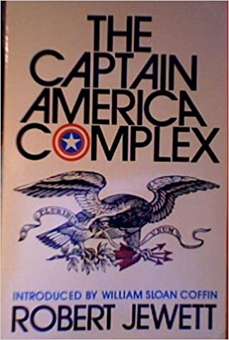 Kostenloser Download von Büchern als PDF The Captain America Complex: The Dilemma of Zealous Nationalism PDB