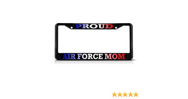 AIR FORCE MOM AND PROUD OF IT License Plate Frame Tag Holder