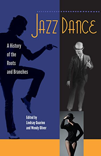 Search : Jazz Dance: A History of the Roots and Branches