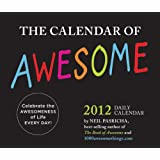2012 Daily Calendar: The Calendar of Awesome