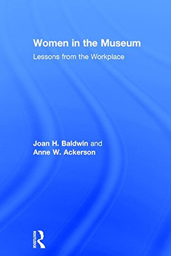 Women in the Museum: Lessons from the Workplace by Routledge