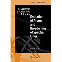 Excitation of Atoms and Broadening of Spectral Lines by Igor I. Sobel'man (2002-09-18)