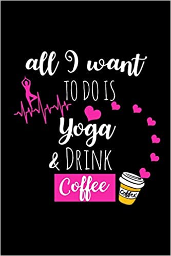 Yoga Drink Coffee Funny Yoga Teacher Gifts For Women Christmas Gift Ideas For Her Cute Yoga Journal Small Lined Diary Press Magical Yoga Starlight 9781711521503 Amazon Com Books