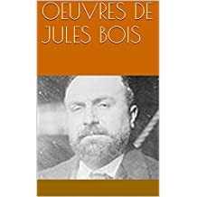 OEUVRES DE JULES BOIS (French Edition)