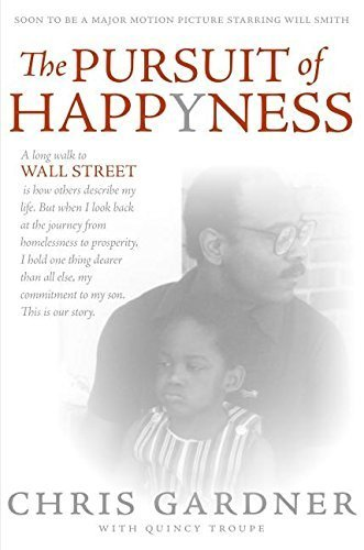 The Pursuit of Happyness by Chris Gardner (2006-05-23)