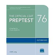 The Official LSAT PrepTest 76: (Oct. 2015 LSAT)
