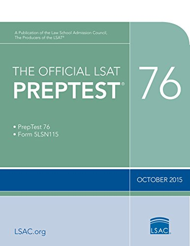 The Official LSAT PrepTest 76: (Oct. 2015 LSAT)