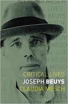 Joseph Beuys (Critical Lives)