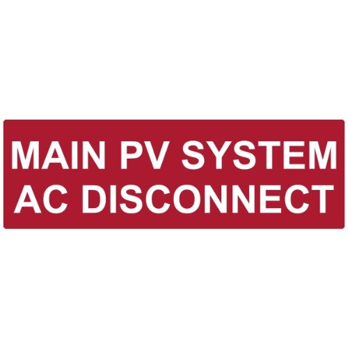 HellermannTyton 596-00255 Pre-Printed Reflective Solar Label, 5.5'' X 1.75'', MAIN PV AC DISCONNECT, Red (Pack of 50)