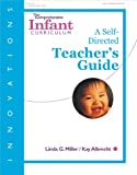The Comprehensive Infant Curriculum, Linda G. Miller and Kay M. Albrecht, 0876592701
