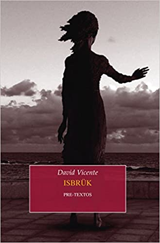 Isbrük (Narrativa): Amazon.es: David Vicente: Libros