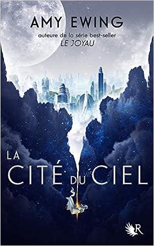 La Cité du ciel - Tome 1 de Amy Ewing 41lLacYa6KL._SX312_BO1,204,203,200_