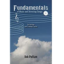 Fundamentals of Music and Directing Songs