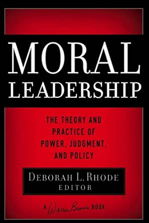 Amazon.com: Moral Leadership: The Theory and Practice of ...