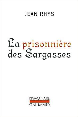 Jean Rhys - La Prisonnière des Sargasses sur Bookys