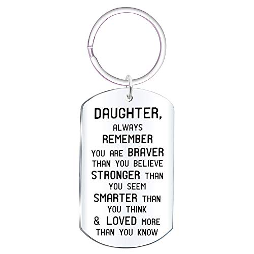 Daughter Inspirational Jewelry Keychain Gift- Always Remember You are Braver Than You Believe