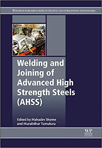 Welding and Joining of Advanced High Strength Steels AHSS