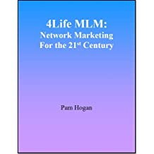 4Life MLM: Network Marketing For the 21st Century