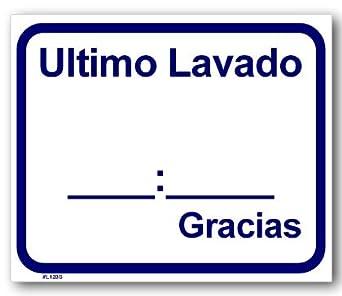 Sign - Ultimo Lavado __:__ Gracias: Amazon.com: Industrial