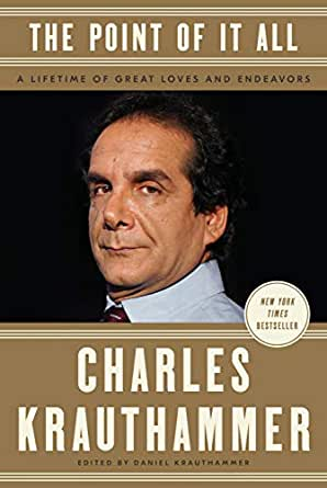 Image result for the point of it all krauthammer amazon