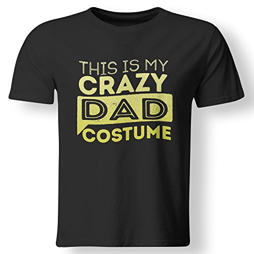 [This Is My Crazy Dad Costume Lazy Halloween T Shirt Black Medium] (Mom Dad And Child Halloween Costumes)