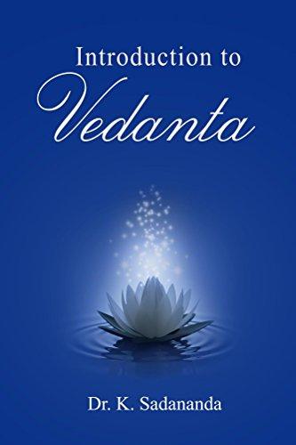 Introduction to Vedanta by [Sadananda, K]