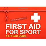 First Aid for Sport: A Kit Bag Guide