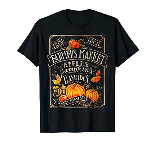 Fresh Local Farmers Market Apples Pumpkins Hayrides Tshirt (Buy Local Tshirt)
