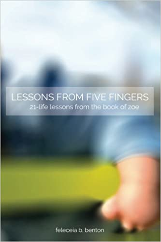 Book Lessons from Five Fingers 21-Life Lessons from the Book of Zoe