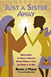 Just a Sister Away, Renita J. Weems, 0446578940