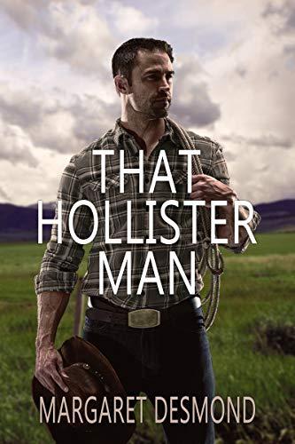 That Hollister Man (Sweet Grass - Montana Romance Book 1)