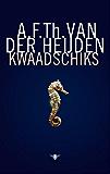 Kwaadschiks (De tandeloze tijd Book 6)